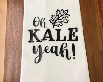 Oh Kale Yeah! - Flour Sack Towel, Funny, Kitchen Towel, Tea Towel, Cotton Towel