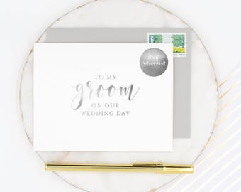 To My Groom Card, Groom Wedding Day Card, Husband Wedding Day Card, On Our Wedding Day Card, Groom's Card, Silver Foil Wedding Day Card
