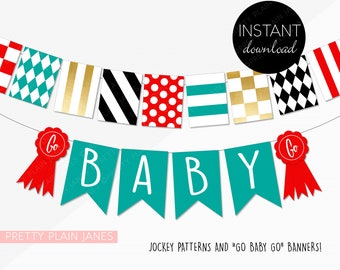 INSTANT DOWNLOAD Kentucky Derby Go Baby Go Banner   Derby Party Decor   Printable Derby Banner   Horse Racing Party Banner