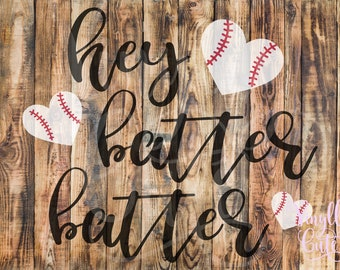 "SVG - "" Hey Batter Batter  ""- Digital File Only - svg , png , jpg  -Baseball SVG"