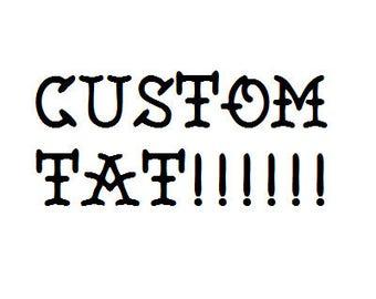 Custom Temp Tat