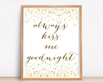 Always Kiss Me Goodnight Wall Art, Printable Romantic Quote, Bedroom Decor, Inspirational Quote, Bedroom Print, Typography Art Print