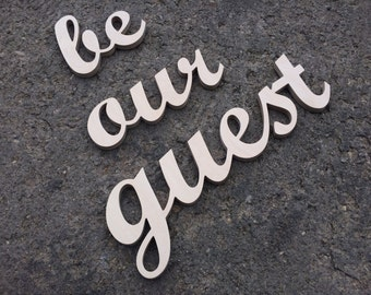 """Guest room sign """"be our guest""""  home decor, wall art sign, kitchen decor, hotel, bar, restaurant sign, business sign"""