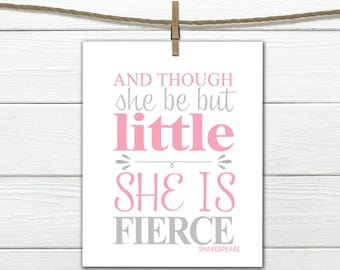 """Shakespeare Quote - """" Though she be but little""""   Instant Download 11x14"""
