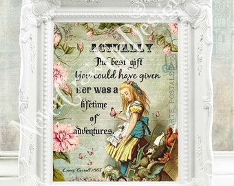 Alice in Wonderland Print Alice in Wonderland Decor Alice in Wonderland Quote Alice in Wonderland Wall Art Mad Hatter Tea Party Alice  113