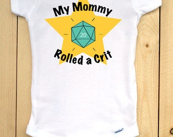 Dungeons and Dragons infant onesie with teal d20/ My Mommy Rolled a Crit/ RPG baby outfit/ baby shower gift for gamers/ role playing games
