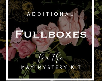 Additional FULL BOXES for the MAY Mystery Kit