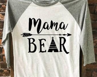 Mama Bear t-shirt, Gist for Her, Women's Tee, Mom T-Shirt, Mama Shirt , Funny Tee, Graphic Tee, Trendy Shirt, Women's Apparel