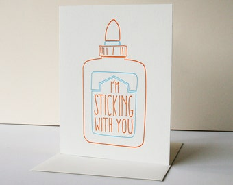 Letterpress Love - Anniversary Card - Sticking With You