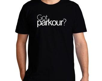 Got Parkour? T-Shirt