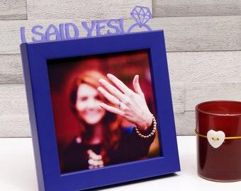 I Said Yes! Engagement Mini Photo Frame