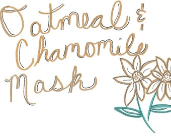 Chamomile & Oatmeal Mask