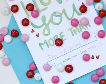I Love You More Than ____ Card