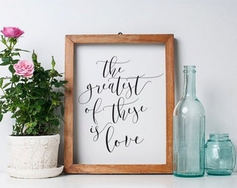 Printable 8x10  - The greatest of these is love - Wedding, Baby