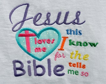 Jesus loves me embroidered on a Tshirt or baby onesie