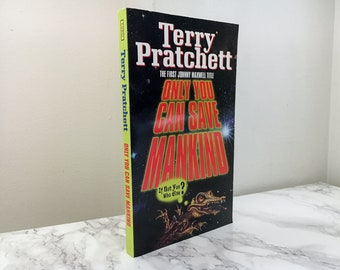 Only You Can Save Mankind by Terry Pratchett (Johnny Maxwell #1)
