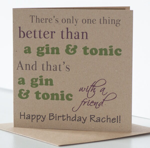 Personalised Gin Birthday Card For A Friend Best Friend Or