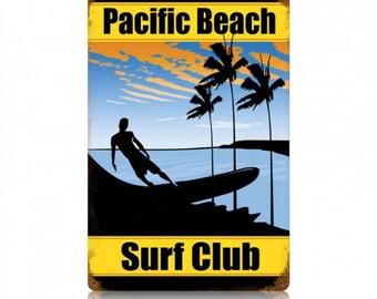 """Metal Sign """" Pacific Beach Surf Club California """" 12""""x18"""" Man Cave"""