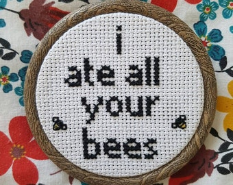 I Ate All Your Bees