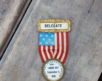 Antique Labor Day Campaign Ribbon, 1916 Central Federated Union