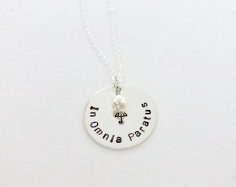 In Omnia Paratus - Sterling Silver - Necklace - Hand Stamped - Ready for Anything