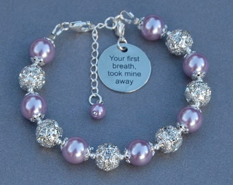 Your First Breath Took Mine Away, Mom Gift, Daughter Jewelry, Brides Gift from Father, Mom Birthday Gift, Daughter Bracelet, Push Present