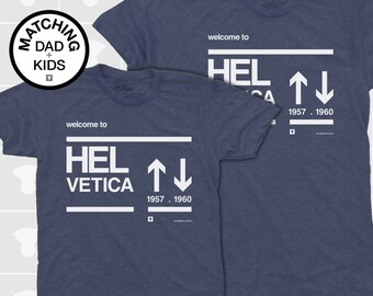 Matching Dad and Me Shirts - Helvetica