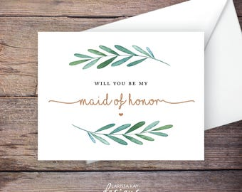 Printable Will You Be My Maid of Honor Card, Greenery, Instant Download Greeting Card, Will You Be My Bridesmaid, Wedding Card – Waverly