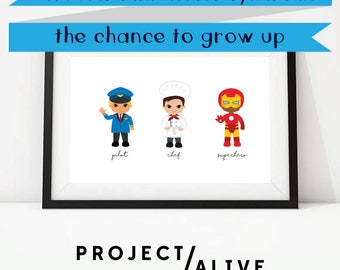 FUNDRAISER | Project Alive | Hunter Syndrome | Give kids with Hunter Syndrome the chance to grow up | Pilot | Digital Fundraiser Art Print