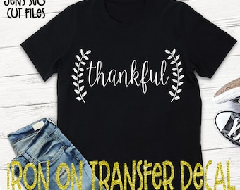 Thankful Vinyl Iron On Transfer/Iron On Decal/T-shirt Transfer/Iron On Sheet/DIY T-shirt Transfer