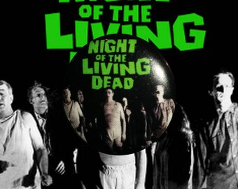 "H027 Night of the Living Dead 1"" Pinback Button Pin Cult Classic Horror Cinema Film Movie George A Romero Zombie Dawn Day"