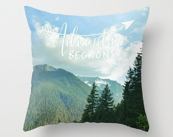 Adventure, Mountains, Text,  Nature,  Home Decor, Decorative, Throw Pillow, Pillow, Photography by RDelean