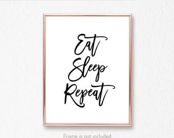 Dorm room poster / Gift for sleep lover / Big brother gift /  Little brother / 'Eat Sleep Repeat' /