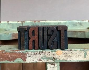 Vintage PRINTER'S Blocks- Wood Typeset Letters- TRUST- Typography- Industrial Printing Press- Vintage Letterpress Print Alphabet