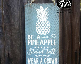 pineapple, pineapple decor, pineapple sign, be a pineapple, pineapple bar, hawaiian decor, hawaii art, hawaiian sign, hawaiia pineapple, 69