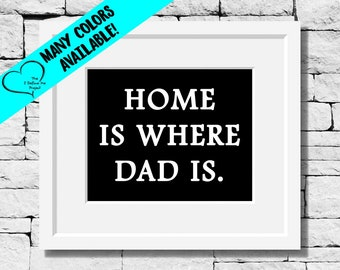 Dad Gifts, Daughter to Dad Gift, Son to Dad Gift, Father Quotes, Fathers Day Gift, Dad Print Gifts, Dad Birthday Gifts, Dad Gift Ideas