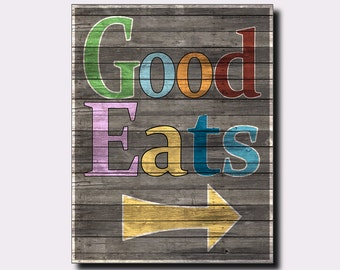 Rustic kitchen wall art  -  Good Eats print