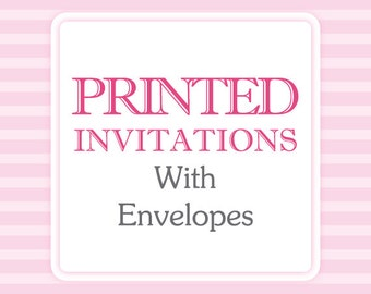 Printed Invitations with Envelopes