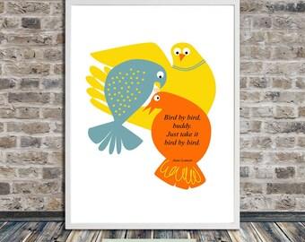 Anne Lamott Bird by bird printable wall art, bird art printable, motivational quote wall art, instant digital download