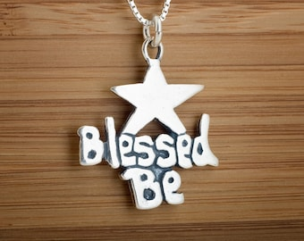STERLING SILVER Blessed Be My ORIGINAL Pendant - Chain Optional