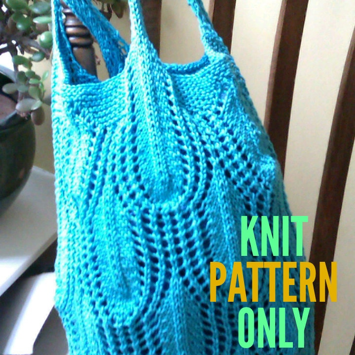 Don\'t Leaf Home Without It Market Bag Pattern - Knit Pattern Only ...