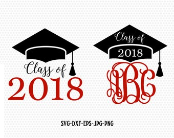 Class of 2018 svg, Graduation svg, Graduation Cap monogram frame svg, Graduation Cut Files ,for CriCut Silhouette Files svg jpg png dxf