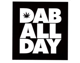 "Dab All Day 3"" Sticker"