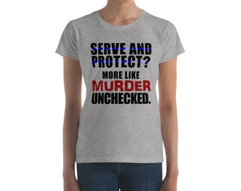 Anti Police Brutality Black Lives Matter Women's T-shirt