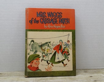 Mrs Wiggs of the Cabbage Patch, 1962, Alice Hegan Rice, vintage kids book