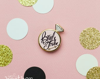 Bride TRIBE Enamel Pin, Bridesmaid enamel pin, bridesmaid pin, bridesmaid gift, bridesmaid invite