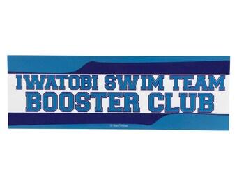 Free! Bumper Sticker: Iwatobi Swim Team Booster Club