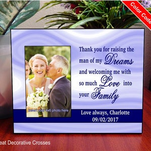 Grooms Parents Wedding Gift-Thank You Groom Family Photo Frame from Bride, Thank You for Raising the Man of My Dreams Picture Frame, FWA020