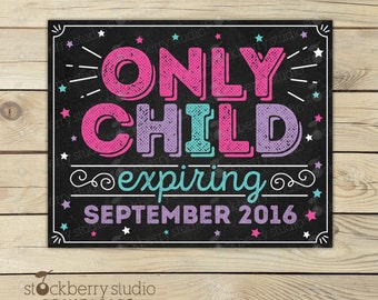 Big Sister Only Child Expiring Sign - Pregnancy Announcement Sign Printable - Photo Props - Big Sister Baby Announcement Sign - Reveal Sign