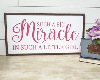 Such A Big Miracle In Such A Little Girl - Girl Nursery Decor - Nursery Wall Decor - Baby Girl Wall Art - Baby Girl Sign - Farmhouse Nursery